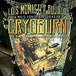 Cryoburn: A Miles Vorkosigan Adventure | Lois McMaster Bujold