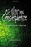 Of War and Consequence, Harrington Martin, 1470015374