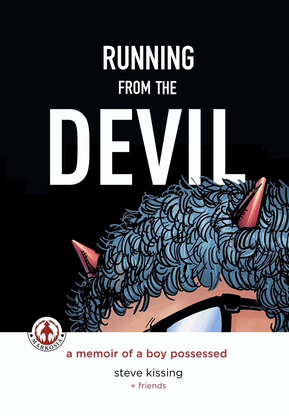 Running from the Devil: A memoir of a boy possessed ebook