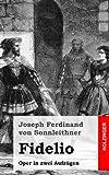 Fidelio, Joseph von Sonnleithner, 1482751534
