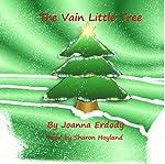 The Vain Little Tree | Joanna Erdody
