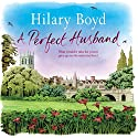 A Perfect Husband Audiobook by Hilary Boyd Narrated by Julia Franklin