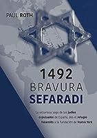 1492Bravura Sefaradi: La Victoriosa Saga De Los