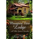 Mountain View Lodge (A Tillie Spencer Novella Book 2)