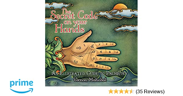 Amazoncom The Secret Code On Your Hands An Illustrated Guide To