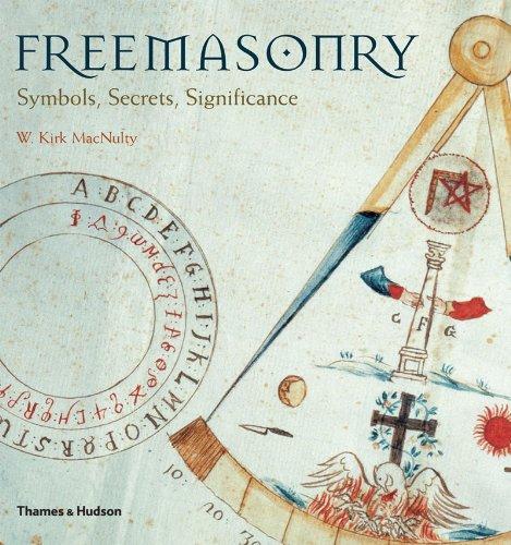 Freemasonry Symbols Secrets Significance W Kirk Macnulty