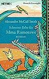 Schweres Erbe für Mma Ramotswe: Roman