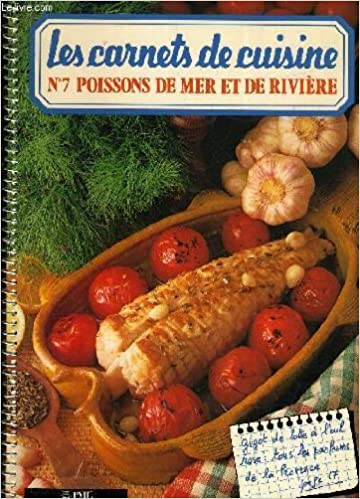 LES CARNETS DE CUISINE N°7 POISSONS DE MER ET DE RIVIERE.