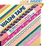 Washi Tape: 101+ Ideas for Paper Craf...