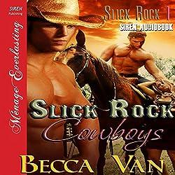 Slick Rock Cowboys