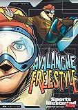 Avalanche Freestyle, Scott Ciencin, 1434227839
