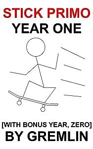 Stick Primo: Year One [with Bonus Year, Zero]