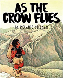 Amazon.com: As the Crow Flies (9781945820069): Gillman, Melanie: Books