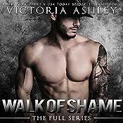 Walk of Shame: The Full Series   Victoria Ashley