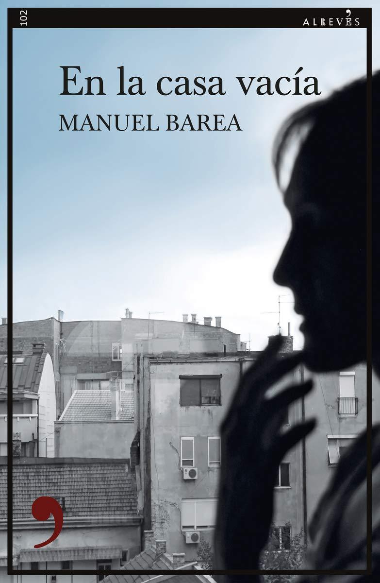 En la casa vacía: 102 (Narrativa): Amazon.es: Barea, Manuel: Libros