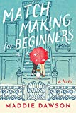 #8: Matchmaking for Beginners: A Novel