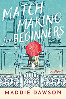 Matchmaking for Beginners: A Novel