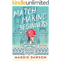 Matchmaking for Beginners: A Novel book cover