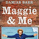 Maggie & Me | Damian Barr