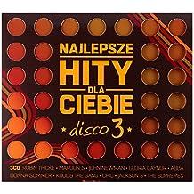 Najlepsze Hity Dla Ciebie - Disco vol. 3 [3CD]