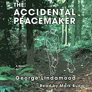 The Accidental Peacemaker Audiobook
