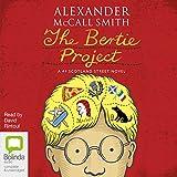 The Bertie Project: 44 Scotland Street, Book 11 (audio edition)