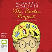 The Bertie Project: 44 Scotland Street, Book 11 | Alexander McCall Smith