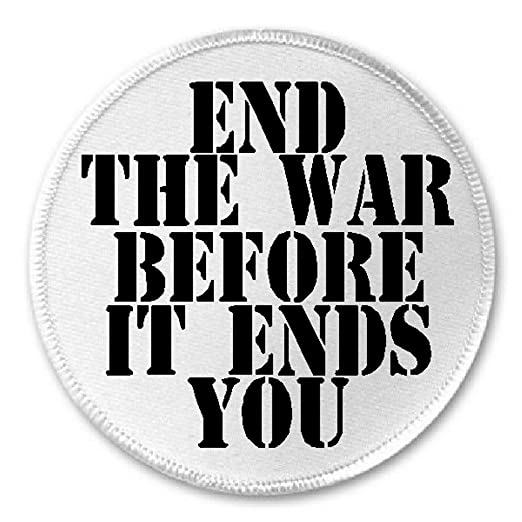 "Amazon. Com: end the war before it ends you 3"" sew / iron on."