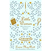 Little Women (Illustrated): 150th Anniversary Edition