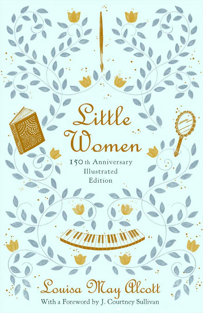 Little Women: 150th Anniversary Edition ebook