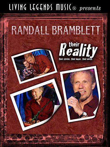 (Living Legends Music® presents Randall Bramblett - their Reality. their stories. their music. their words. )
