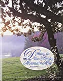 img - for Dining in the Smoky Mountain Mist: A Collection of Seasonal Delights from the Junior League of Knoxville by Junior League of Knoxville Sta (1996-10-01) book / textbook / text book