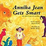 Annika Jean Gets Smart | Amelia Russell