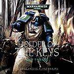 Holder of the Keys: Warhammer 40,000 | Gav Thorpe