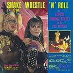 Shake Wrestle 'N' Roll