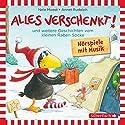 Alles verschenkt! und weitere Geschichten vom kleinen Raben Socke Hörbuch von Nele Moost, Annet Rudolph Gesprochen von: Oliver Rohrbeck,  div.