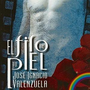 El Filo De Tu Piel Audiobook