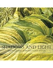 Shadows and Light: Showcasing a Hosta Love Affair