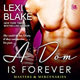 A Dom is Forever: Masters and Mercenaries, Book 3