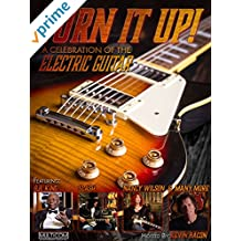 Turn It Up! A Celebration of the Electric Guitar