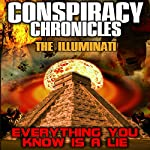 Conspiracy Chronicles: The Illuminatti | Philip Gardiner