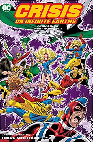 Crisis on Infinite Earths Companion Deluxe Edition Volume 1 ...