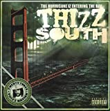 Thizz Nation, Vol. 23: The Hurricane Iz Entering The Bay - Thizz South