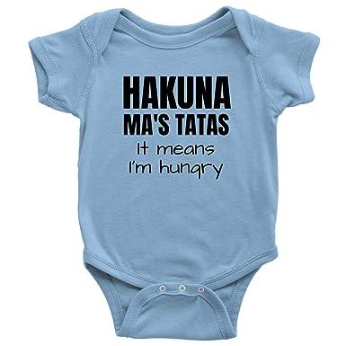 Amazon Com Hakuna Mas Tatas It Means I M Hungry Baby Bodysuit