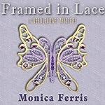Framed in Lace | Monica Ferris
