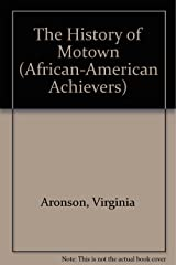 The History of Motown (African American Achievers) Library Binding