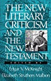 img - for The New Literary Criticism and the New Testament book / textbook / text book