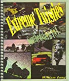 Extreme Twisties - Southeastern U. S. A., R. William Long, 0967125707