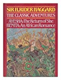 The Classic Adventures, H. Rider Haggard, 1850790434