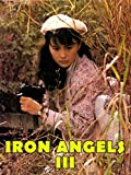 Iron Angels 3